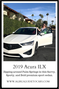 2019 Acura ILX premium sports sedan - perfect for zipping around Palm Springs with A Girls Guide to Cars #Drive2Learn conference